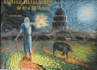 Tainted Revelations The Art of Bill Ohrmann by Nickell, Joe & Stephen Glueckert - 2014