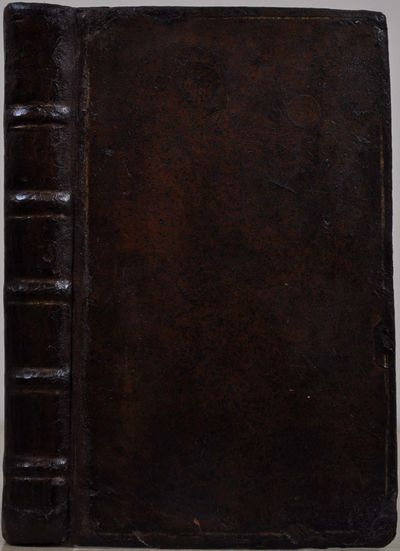 London: Printed for B. Tooke, at the Middle Temple Gate; D. Widwinter; and J. Hooke, 1717. Book. Ver...