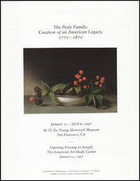 The Peale Family: Creation of an American Legacy, 1770-1870