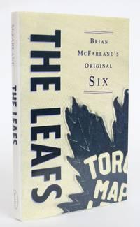 image of Brian McFarlane's Original Six: The Leafs