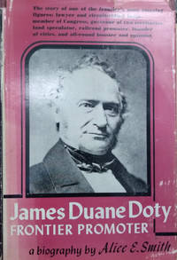 image of James Duane Doty:  Frontier Promoter