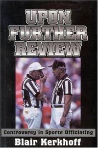 Upon Further Review : Controversy in Sports Officiating