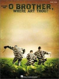 O Brother, Where Art Thou? : Piano/Vocal Highlights