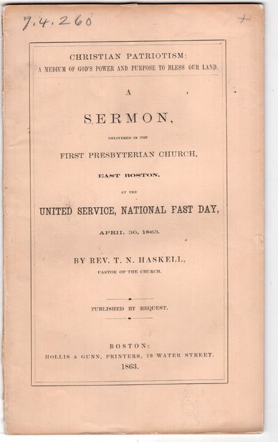Boston: Hollis and Gunn, Printers 19 Water Street , 1863. First Edition. Pamphlet. Very good. 40p. +...