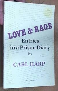 image of Love & rage – entries in a prison diary