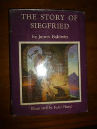 image of The Story of Siegfried (Scribner's Illustrated Classics)