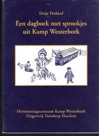 Een dagboek met sprookjes uit Kamp Westerbork (A diary with tales from Camp Westerbork)