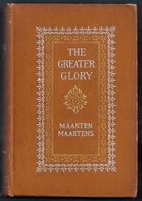 The Greater Glory. A Story of High Life.  Second Edition