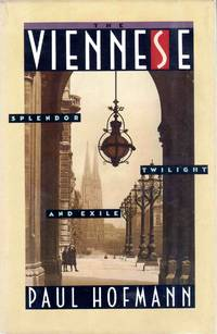 The Viennese Splendor, Twilight, and Exile