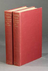 Printing types: their history, forms, and use. A study in survivals