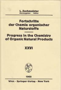 image of Fortschritte Der Chemie Organischer Naturstoffe / Progress in the  Chemistry of Organic Natural Progress in the Chemistry of Organic Natural  Products Volume Twenty Sixth