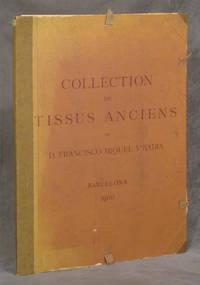 Catalogue de la Collection de Tissus Anciens de D. Francisco Miquel y Badia
