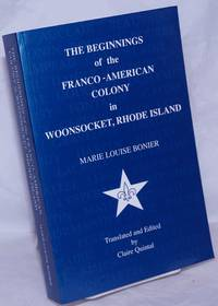 image of The Beginnings of the Franco-American Colony in Woonsocket, Rhode Island