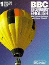 B. B. C. Beginners' English: Stage 1 (French Edition)