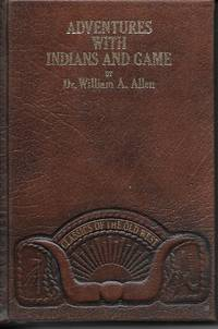 image of Adventures With Indians And Game Twenty Years in the Rocky Mountains