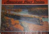 [Trade Catalogue] American Flyer Trains.  Typical American Design . . . Years Ahead in New Features