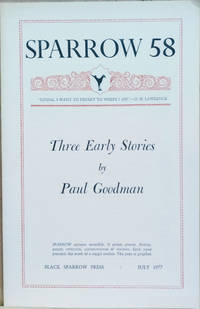 image of Sparrow 58:  Three Early Stories by Paul Goodman