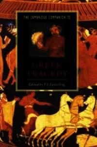 The Cambridge Companion to Greek Tragedy (Cambridge Companions to Literature) by Cambridge University Press - 1997-10-13