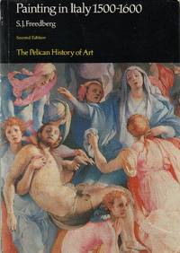Painting in Italy,1500-1600 (Pelican History of Art)