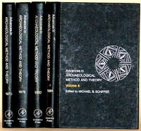 ADVANCES IN ARCHAEOLOGICAL METHOD AND THEORY Volumes 1, 2, 3, and 4