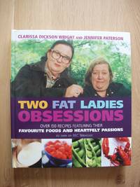 image of Two Fat Ladies Obsessions      (SIGNED COPY)