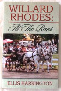 Willard Rhodes: At the Reins