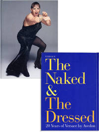 image of The Naked and the Dressed - 20 Years of Versace by Avedon