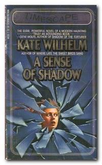 A Sense Of Shadow