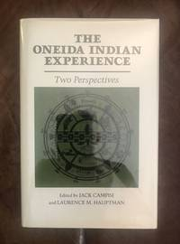 image of The Oneida Indian Experience Two Perspectives (Iroquois and Their Neighbors)