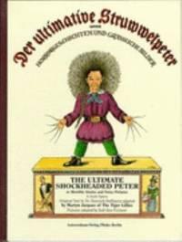 Der Ultimative Struwwelpeter Oder Horror-Geschichten und Gra Liche Bilder : The Ultimate...