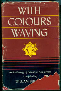 WITH COLOURS WAVING: A Salvation Army Anthology