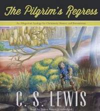 image of The Pilgrim's Regress: An Allegorical Apology for Christianity, Reason, and Romanticism