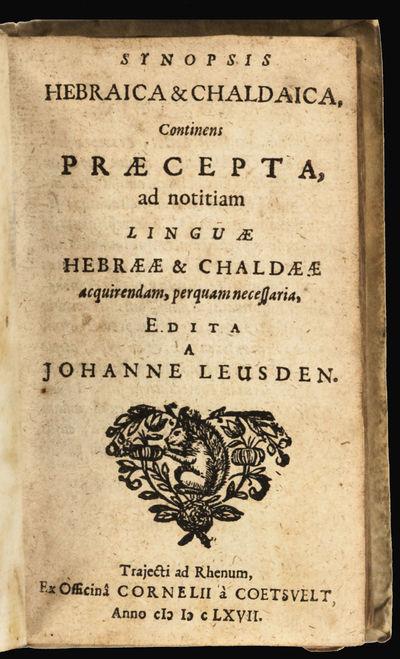 1) Synopsis hebraica et chaldaica, continens praecepta ad notitiam linguae hebraeae et chaldaeae acq...