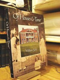 Of Houses & Time: Personal Histories of America's National Trust Properties