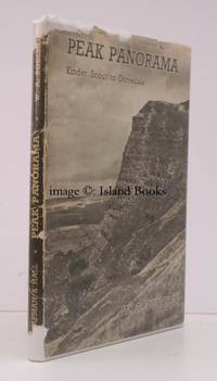 Peak Panorama. Kinder Scout to Dovedale. With Eighty-Five Photographs by the Author.