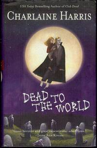 Dead To The World by  Charlaine Harris - Hardcover - 5th Printing - 2004 - from Bookmarc's and Biblio.com