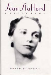 Jean Stafford A Biography