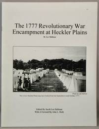 The 1777 Revolutionary War Encampment at Heckler Plains.