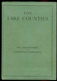 image of THE LAKE COUNTIES.  WITH SPECIAL ARTICLES ON BIRDS, BUTTERFLIES AND MOTHS, FLORA, GEOLOGY, FOX-HUNTING, MOUNTAINEERING, YACHTING, MOTOR-BOATING, FISHING, SHOOTING, AND CYCLING.  INCLUDING A FULL GAZETTEER AND MAP.