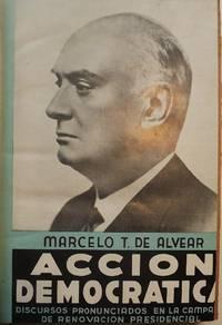 ACCION DEMOCRATICA: DISCURSOS PRONUNCIADOS EN LA CAMPANA DE