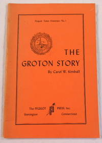 The Groton Story [Connecticut]