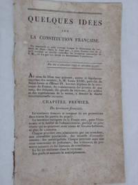 QUELQUES IDÉES sur la Constitution française.