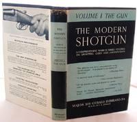 The Modern Shotgun Volume 1 the Gun