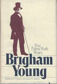 Brigham Young: The New York Years