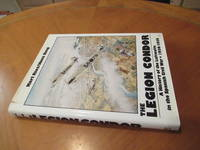 The Legion Condor 1936-1939: History Of The Luftwaffe In The Spanish Civil War, 1936-1939 (Schiffer Military History, 1992, First American Printing)
