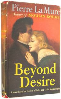 Beyond Desire by  Pierre La Mure - Hardcover - Book Club Edition - 1955 - from The Bookworm and Biblio.co.uk