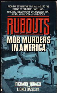 image of RUBOUTS ~ Mob Murders in America