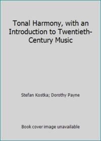 image of Tonal Harmony, with an Introduction to Twentieth-Century Music