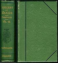 image of History of the Conquest of Mexico, Vol. 3