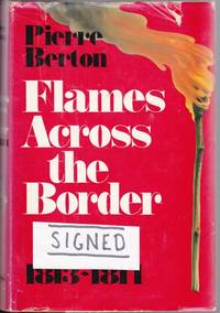 image of Flames Across the Border: The Invasion of Canada 1813-1814  -(SIGNED)-